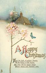 A HAPPY CHRISTMAS  rose, butterfly, snow, cottage