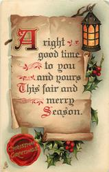 CHRISTMAS GREETINGS (in seal)  A RIGHT GOOD TIME TO YOU AND YOURS