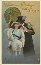 CHRISTMAS GREETINGS WITH LOVE  two lovers kiss, he holds mistletoe, champagne bottle behind