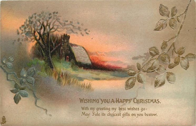 WISHING YOU A HAPPY CHRISTMAS  tree & cottage, blackberry leaves