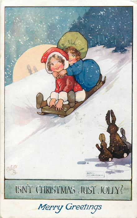 ISN'T CHRISTMAS JUST JOLLY?two girls toboggan down hill, three rabbits observe from lower right front