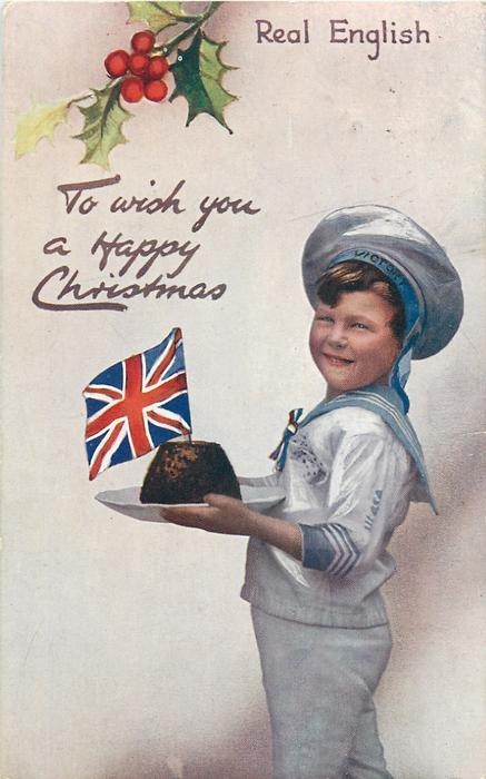 TO WISH YOU A HAPPY CHRISTMAS  boy faces left looking front, carrying Xmas pudding topped with flag