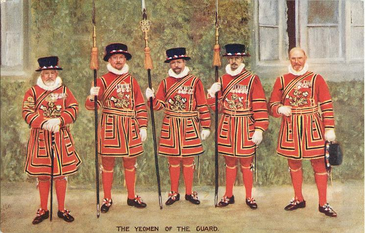THE YEOMEN OF THE GUARD  five yeomen, three with pikes