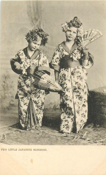 TWO LITTLE JAPANESE BLOSSOMS  two white girls in kimonos,girl left has parasol, girl right a fan