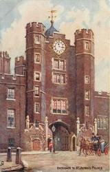 ENTRANCE TO ST. JAMES'S PALACE