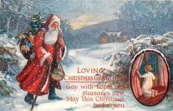 LOVING CHRISTMAS GREETINGS  Santa walks left, toys, inset of child