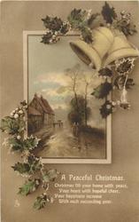 A PEACEFUL CHRISTMAS  village scene, holly