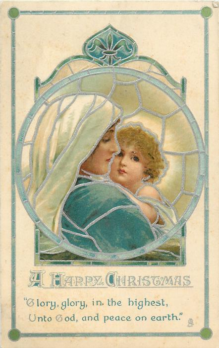 A HAPPY CHRISTMAS  Madonna faces right & child on Marys lap faces front