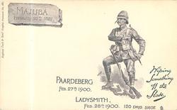 MAJUBA, FEB 27TH 1881., PAARDEBERG, FEB 27TH 1900., LADYSMITH FEB 28TH., 1900. 120 DAYS SIEGE, WIPING SOMETHING OFF THE SLATE
