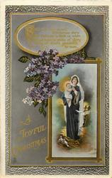 A JOYFUL CHRISTMAS  Madonna & Child, violets