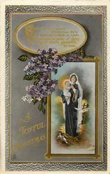 A JOYFUL CHRISTMAS  Madonna & Child, violets