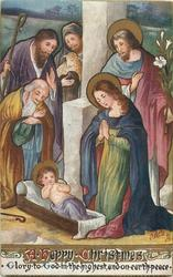 A HAPPY CHRISTMAS  Holy Family with Jesus being adored by three shepherds