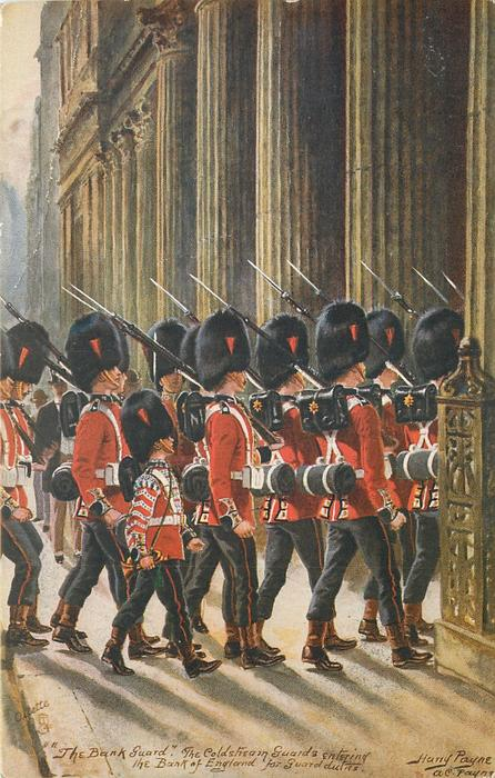 """""""THE BANK GUARD"""", THE COLDSTREAM GUARDS ENTERING THE BANK...FOR GUARD DUTIES"""