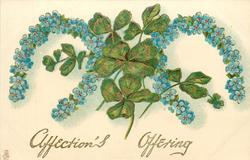 AFFECTION'S OFFERING  forget-me-not horseshoes, 3 or 4 leaf clovers between