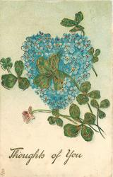 THOUGHTS OF YOU, 3 or 4 leaf clovers in front of forget me not heart