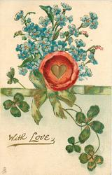 WITH LOVE  forget-me-nots above, 3 or 4 leaf clovers below, gilt heart in red plaque