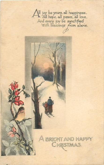 A BRIGHT AND HAPPY CHRISTMAS  mother and child walk away in snow carrying firewood, full moon, bird & rose-hips below left