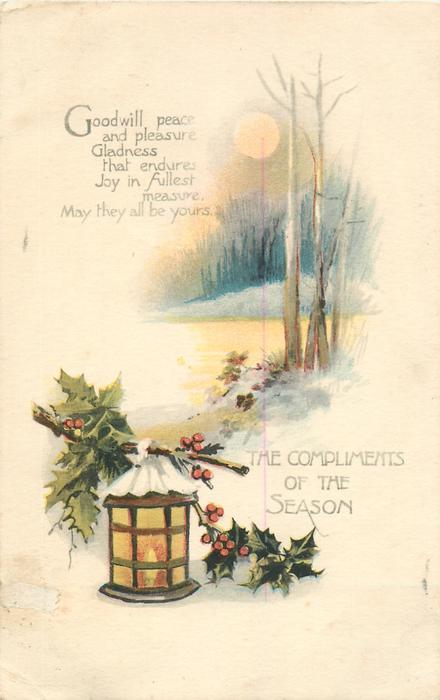 THE COMPLIMENTS OF THE SEASON  snow and woods behind lighted lantern & holly front left