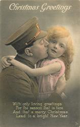 CHRISTMAS GREETINGS  soldier left wears cap, kisses girl's right cheek, her arms around his neck