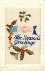 embroidered THE SEASON'S GREETINGS  clasped hands under mistletoe, holly below & left