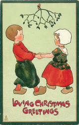LOVING CHRISTMAS GREETINGS  Dutch boy & girl dance under mistletoe
