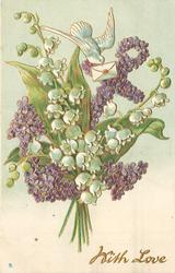 WITH LOVE  white lilies-of-the-valley overlay violets in the shape of an anchor, dove & letter