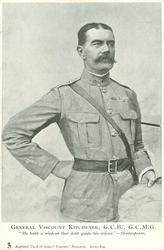 GENERAL VISCOUNT KITCHENER, G.C.B., G.C.M.G.