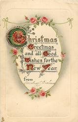 CHRISTMAS GREETINGS AND ALL GOOD WISHES FOR THE NEW YEAR  roses