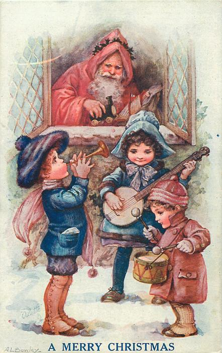 A MERRY CHRISTMAS or HEUREUX NOEL  Santa looks out of window at three young musicians