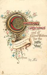 CHRISTMAS GREETINGS AND ALL GOOD WISHES FOR THE NEW YEAR FROM