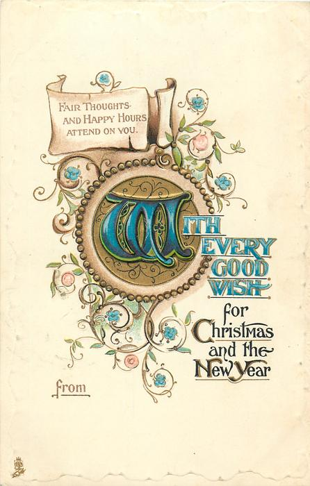 WITH EVERY GOOD WISH FOR CHRISTMAS AND THE NEW YEAR