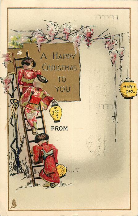 A HAPPY CHRISTMAS TO YOU  three Japanese children climb ladder, lanterns