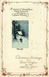 CHRISTMAS GREETINGS AND BEST WISHES FOR THE COMING YEAR  old woman walks away, cottage behind