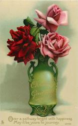 CHRISTMAS GREETINGS  two pink and one red roses in green vase with two handle