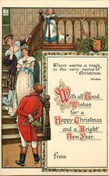 WITH ALL GOOD WISHES FOR A HAPPY CHRISTMAS AND A BRIGHT NEW YEAR  2 girls descend stair, man below hides mistletoe