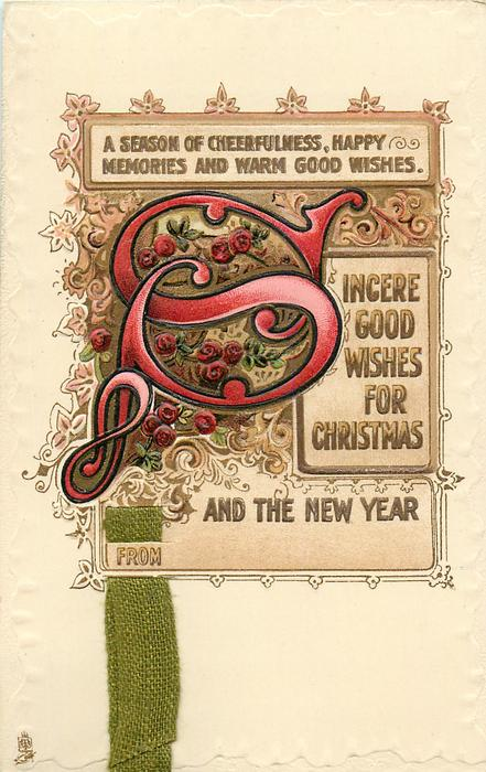 SINCERE GOOD WISHES FOR CHRISTMAS AND THE NEW YEAR