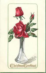 CHRISTMAS GREETINGS  red roses in glass vase
