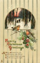 HEARTY CHRISTMAS GREETINGS  2 robins perch on holly below inset