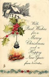 WITH BEST WISHES FOR A MERRY CHRISTMAS  AND A HAPPY NEW YEAR  winter inset, holly, pot over fire