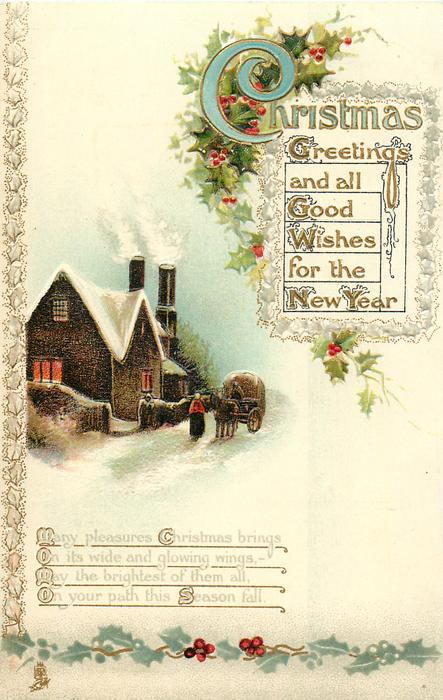 CHRISTMAS GREETINGS AND ALL GOOD WISHES FOR THE NEW YEAR  cottge & horsedrawn left