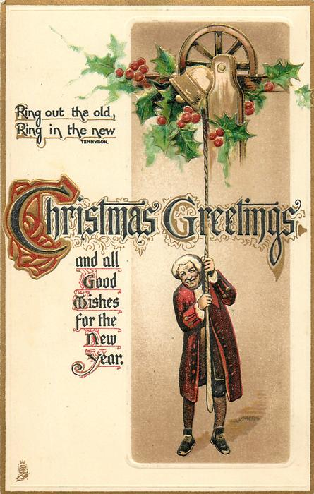 CHRISTMAS GREETINGS AND ALL GOOD WISHES FOR THE NEW YEAR  bell-ringer