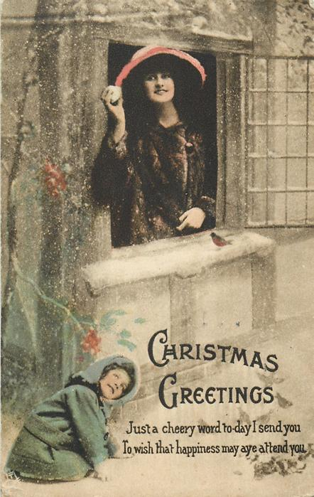 CHRISTMAS GREETINGS  girl hides from mother above who has snowball