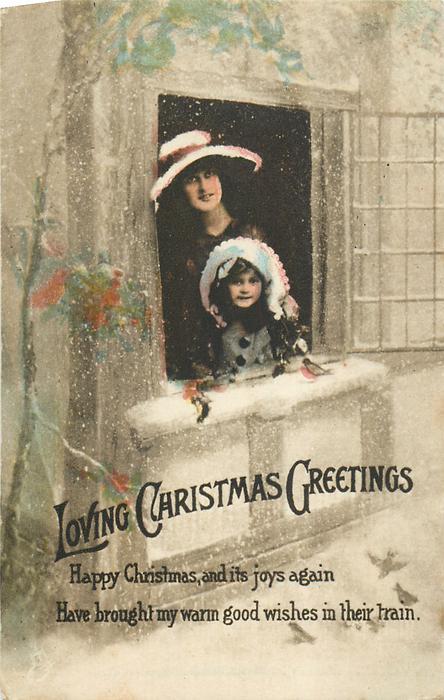 LOVING CHRISTMAS GREETINGS  girl & mother in window