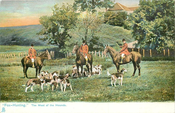 """""""FOX-HUNTING.""""  THE MEET OF THE HOUNDS."""