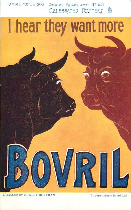I HEAR THEY WANT MORE BOVRIL  two cows