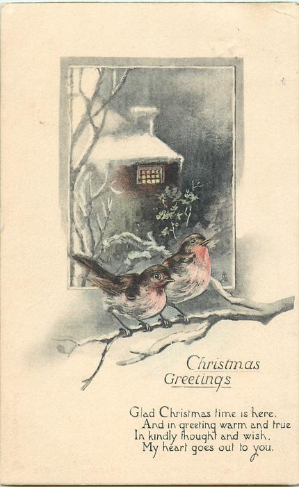 CHRISTMAS GREETINGS  2 robins on branch, snowy cottage back