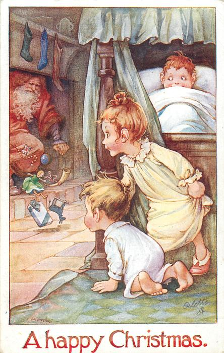 A HAPPY CHRISTMAS  children in & by bed watch santa coming down chimney