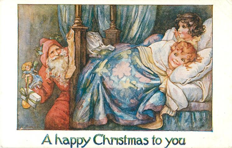 A HAPPY CHRISTMAS TO YOU  boy & girl in bed watch santa bring toys