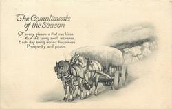 THE COMPLIMENTS OF THE SEASON  two horses pull cart front