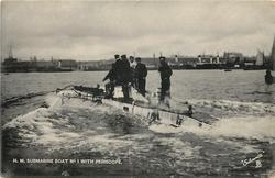 H.M. SUBMARINE BOAT NO. 1 WITH PERISCOPE